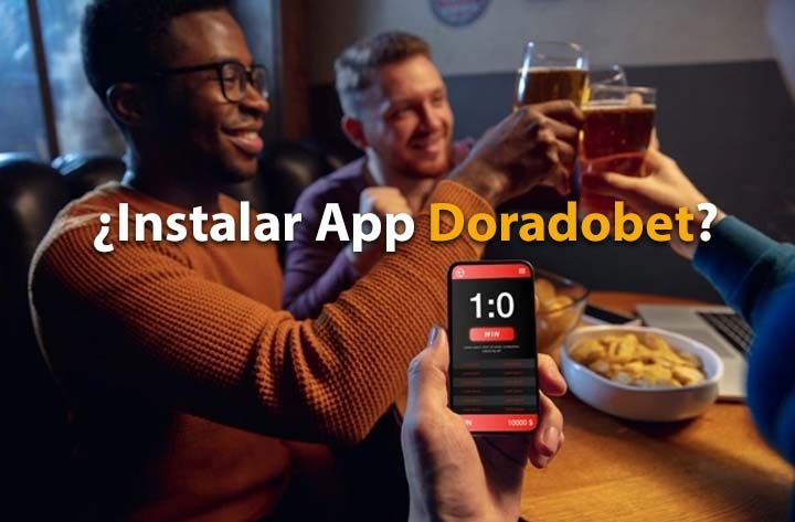 ¿Cómo descargar la app de Doradobet?